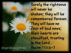 Psalm 112 6 to7
